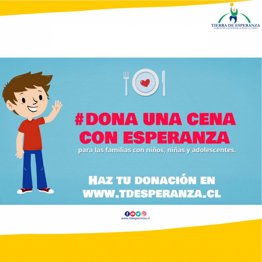 Fundación Tierra de Esperanza inició la campaña #Dona Una Cena con Esperanza, para  los niños, niñas y adolescentes.